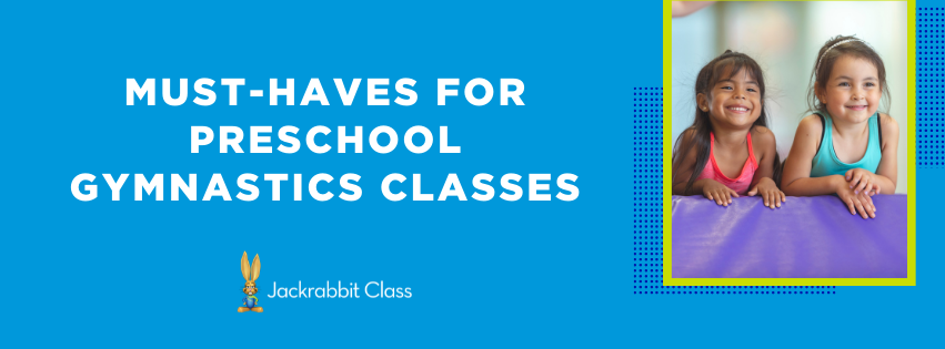 10 Must-Haves for Every Preschool-aged Gymnastics Class